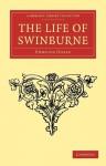 The Life of Swinburne - Edmund Gosse