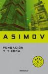 Fundación y Tierra (Fundación, #5) - Isaac Asimov, J. Ferrer Aleu
