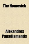 The Homesick - Alexandros Papadiamantis
