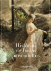 Historias de hadas para adultos - Daina Chaviano