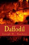 Daffodil (The Daffodil Series) - Joseph Sanders