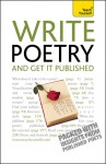 Write Poetry - And Get It Published; Teach Yourself - Matthew Sweeney, John Hartley Williams