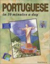Portuguese in 10 Minutes a Day - Kristine K. Kershul