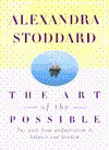 The Art of the Possible - Alexandra Stoddard