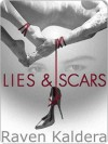 Lies and Scars - Raven Kaldera