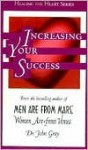 Increasing Your Success - John Gray