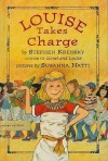 Louise Takes Charge - Stephen Krensky, Susanna Natti