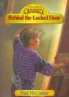 Behind the Locked Door - Paul McCusker