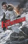 Arctic Kill - Don Pendleton