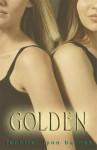 Golden [With Earbuds] (Other Format) - Jennifer Lynn Barnes, Jenna Lamia