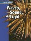 Waves, Sound, and Light - Glencoe/McGraw-Hill