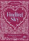 Finding Sky Die Macht der Seelen: Roman - Joss Stirling, Michaela Kolodziejcok