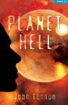 Planet Hell. by Joan Lennon - Joan Lennon