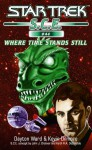 Where Time Stands Still - Dayton Ward, Kevin Dilmore