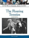 The Roaring Twenties - Thomas Streissguth