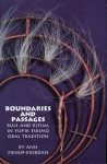 Boundaries and Passages: Rule and Ritual in Yup'ik Eskimo Oral Tradition - Ann Fienup-Riordan