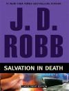 Salvation in Death (In Death, #27) - J.D. Robb