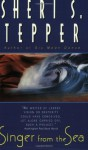 Singer from the Sea - Sheri S. Tepper
