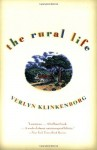 The Rural Life - Verlyn Klinkenborg