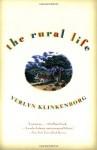 The Rural Life - Verlyn Klinkenborg