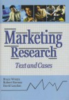 Marketing Research: Text And Cases - W. Bruce Wrenn, Bruce Wrenn, David L. Loudon