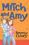 Mitch and Amy - Beverly Cleary, Bob Marstall, Alan Tiegreen, Tracy Dockray