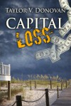 Capital Loss - Taylor V. Donovan