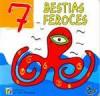 7 bestias feroces - Pablo De Santis