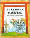 The Badger and the Magic Fan - Tony Johnston, Tomie dePaola
