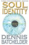 Soul Identity - Dennis Batchelder