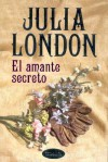 El Amante Secreto - Julia London