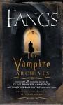 Fangs: The Vampire Archives, Volume 2 (Audio) - Otto Penzler, Otto Penzler