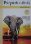 Pożegnanie z Afryką - Karen Blixen