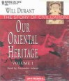 Our Oriental Heritage - Will Durant, Alexander Adams
