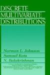 Discrete Multivariate Distributions (Wiley Series in Probability and Statistics) - Norman Lloyd Johnson, N. Balakrishnan