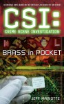 Brass in Pocket (CSI: Crime Scene Investigation, #12) - Jeff Mariotte