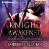 Knight Awakened - Coreene Callahan, Suzan Crowley