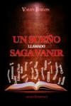 Un sueño llamado Saga Vanir (El libro del Leder) - Valen Bailon, Lena Valenti