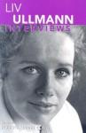 Liv Ullmann: interviews - Liv Ullmann, Robert Emmet Long
