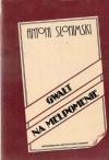 Gwałt na Melpomenie - Antoni Słonimski