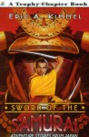 Sword of the Samurai: Adventure Stories from Japan - Eric A. Kimmel