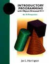 Introductory Programming with Object-Oriented C++: An Is Perspective - Jan L. Harrington