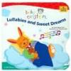 Lullabies and Sweet Dreams (Baby Einstein (Audio)) - Julie Aigner-Clark