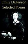 Emily Dickinson: Selected Poems (1349) - Emily Dickinson