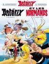 Astérix - Astérix et les Normands - nº9 (French Edition) - René Goscinny, Albert Uderzo
