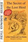 The Secret of the Lost Herd - Dave Sargent, Ivan Denton