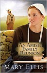 An Amish Family Reunion - Mary Ellis