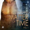 A Matter of Time, Vol. 1 - Mary Calmes, Paul Morey