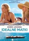 Idealne matki - Doris Lessing, Bohdan Maliborski