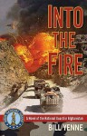 Into the Fire - Bill Yenne